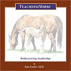 TeachingHorse Rediscovery Leadership by June Gunter